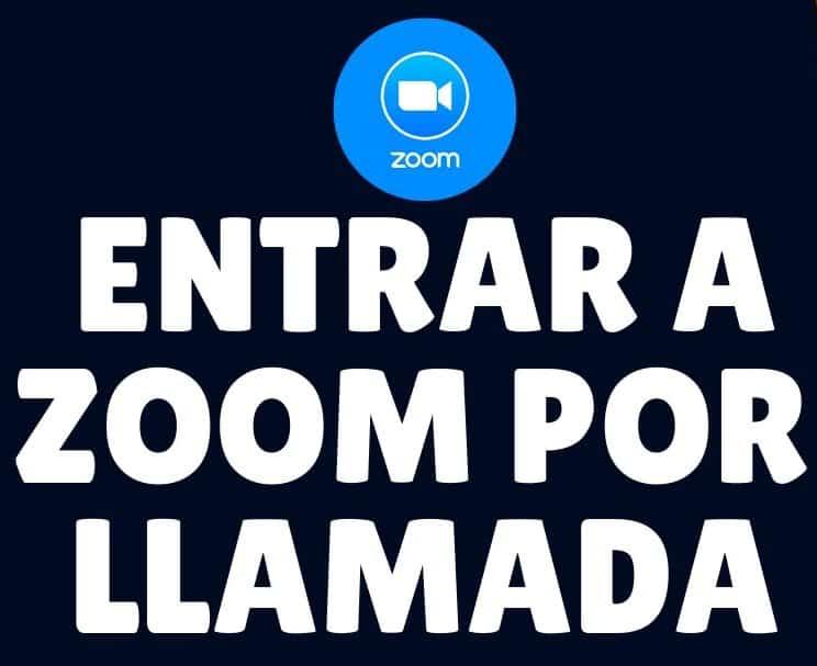 entrar a zoom por llamada