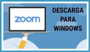 Zoom descarga windows